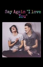 "Say Again ""I love You"" ~ Tradley by x_CrazyxMofos_x"