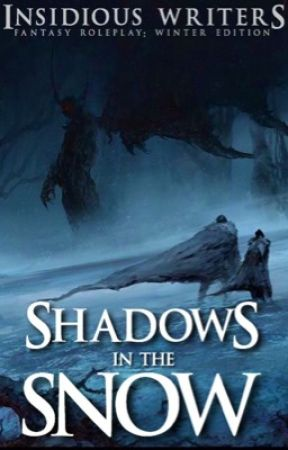 Shadows in the Snow (Winter 2017 Edition) by InsidiousWriters