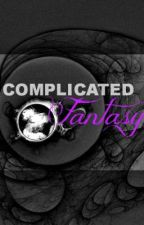 Complicated Fantasy by TECHKILLA