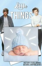 Little Things by fucklarries