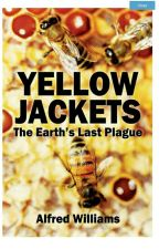Yellow Jackets the Earth's last plague  by 253733alfred