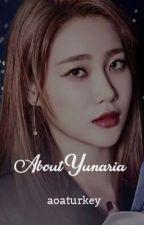 About Yunaria by aoaturkey