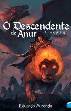 O Descendente de Anur - Usuário do Fogo by EduardoAMiranda
