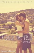 Kiss and Tell by silentnarratives