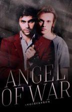 Angel of War ➼ Alec Lightwood [COMING SOON] by -voidraeken