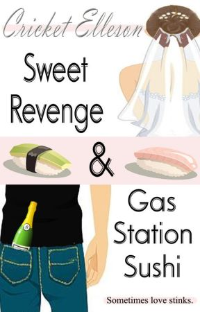 Sweet Revenge & Gas Station Sushi by CricketElleson