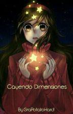 Cayendo Dimensiones by SraPotatoHard