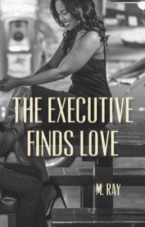 The Executive Finds Love by MRayL08
