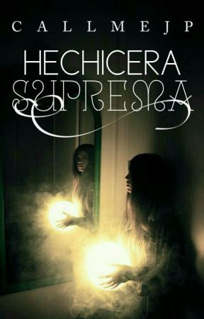 Hechicera suprema by CallMeJP-