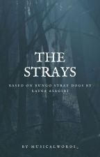 The Strays by BritishPankakes
