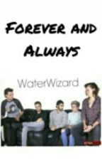 Forever And Always(A Niall Horan Fan Fiction) by WaterWizard