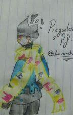 《Preguntaselo a PJ》 by D-chan12