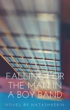 Falling for the Man in a Boy Band by natashaerin