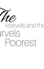 The Marvels And The Marvels Poorest(Completed) by Duhitzadmirestories