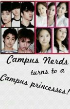 Campus Nerds  turns to a Campus Princesses by geozyl