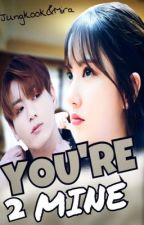 Ты Моя| You'Re Mine 2 by _dream_is_coming_