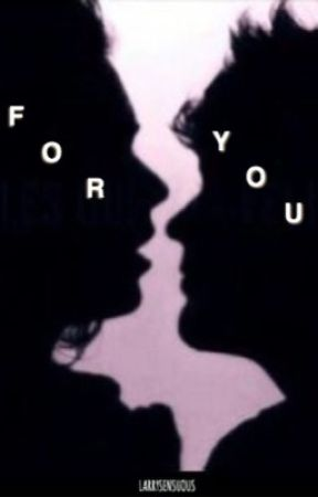 For You ※ l.s  by larrysensuous