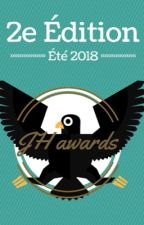 Les JH awards - Été 2018  by JH_Awards
