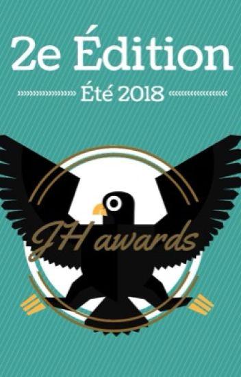 Les JH awards - Été 2018 [Inscriptions Closes]