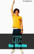 Living with One Direction by AndradaPatricia