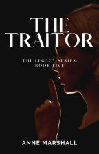 The Traitor by annemarshallofficial