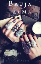 Bruja sin Alma by SamWhite787