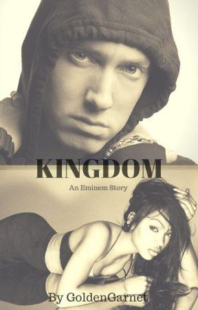 Kingdom {An Eminem Story} {BWWM} by GoldenGarnet