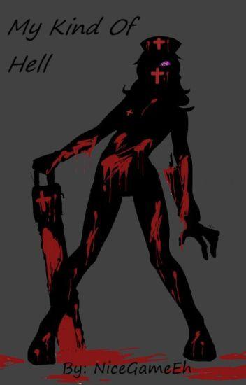 My Kind Of Hell! (Male!Reader x Fem!Creepypasta) - LANzero