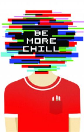 Be More Chill X Reader [One-shots] - Requests are Open! by LoulabeIIe