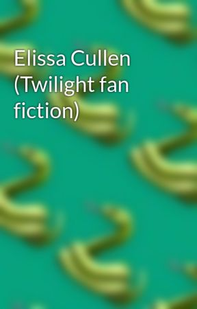 Elissa Cullen (Twilight fan fiction) by BrandiLewis0