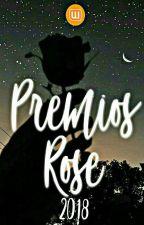 Premios Rose 2018 | EN EVALUACIONES  by PremiosRose