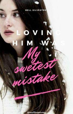 My Sweetest Mistake by Malikanatomy