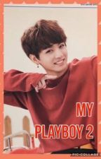 My Playboy 2  j.jk by JungkookieMaMan