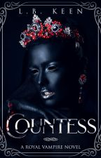 The Countess (BWWM) by LBKeen