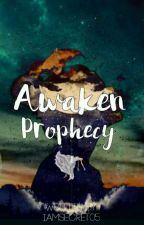 VOACseries: Awaken prophecy by IamSecret05