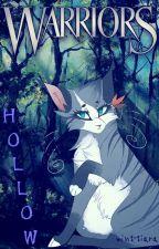 H O L L O W - Warrior Cats Short Story by mint-tiara
