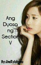 Ang Dyosa ng Section V by JimRylzloveu