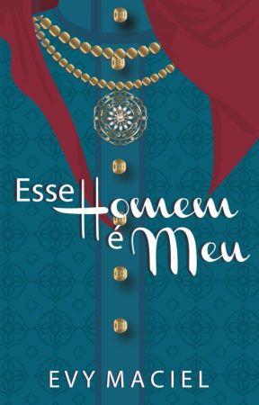 ESSE HOMEM É MEU by TaraLynnObrian