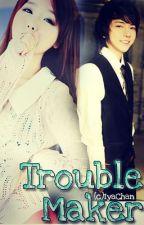 Trouble Maker : Legendary Gangster by Septieme