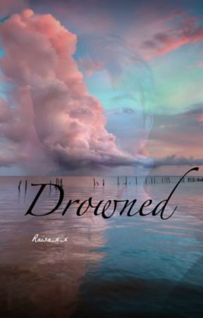 Drowned by Raisa_x_x