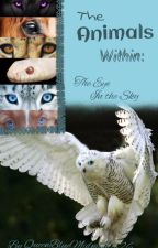 The Animal's Within: The Eye In the Sky! (Book #3 of The Animal Within Series) by QueenBlueMidnight626