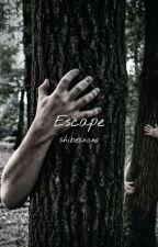 Escape by Haelllll