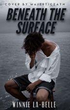 Beneath The Surface by djwinn