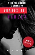 The McBride Series 9 : Shades of Violet (18+) by cLasPakaclaire
