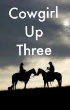 Cowgirl Up Three  by PalominoDreamtime