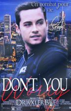 Don't you worry  [Chicago PD] by DraxlerBae