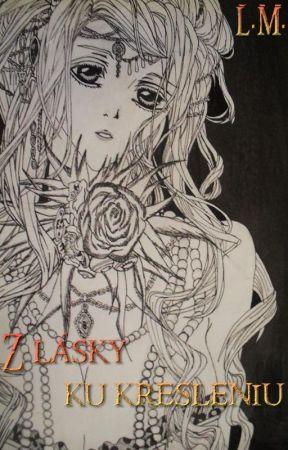 Z lásky ku kresleniu by LMfantasy