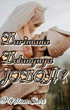 Darimana Datangnya JODOH? by nilamsari7941
