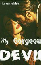 My Gorgeous Devil by Lavanyablue
