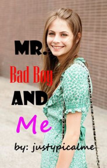 Mr. Bad Boy and Me